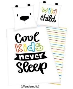 """Bettwäsche """"Cool kids never sleep"""" 135x200cm, Renforce"""