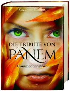 """Die Tribute von Panem: """"Flammender Zorn"""", Band 3"""